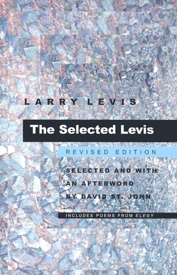 The Selected Levis - Levis, Larry, and St John, David (Editor)