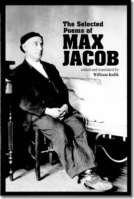 The Selected Poems of Max Jacob: Selected Poems - Jacob, Max