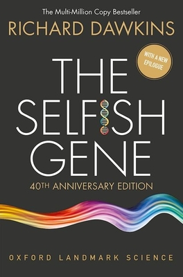 The Selfish Gene - Dawkins, Richard