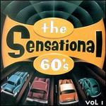 The Sensational 60's, Vol. 1