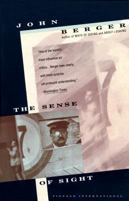 The Sense of Sight - Berger, John