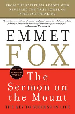 The Sermon on the Mount - Reissue: The Key to Success in Life - Fox, Emmet