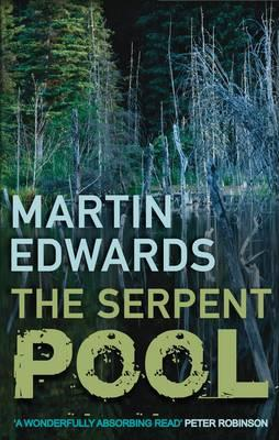 The Serpent Pool - Edwards, Martin
