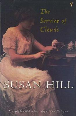 The Service of Clouds - Hill, Susan