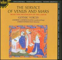 The Service of Venus and Mars - Andrew Lawrence-King (medieval harp); Gothic Voices
