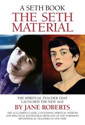The Seth Material - Roberts, Jane