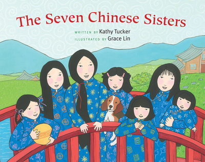 The Seven Chinese Sisters - Tucker, Kathy