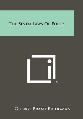 The Seven Laws of Folds - Bridgman, George Brant