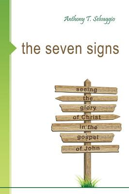 The Seven Signs - Selvaggio, Anthony T