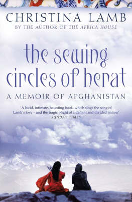 The Sewing Circles of Herat: My Afghan Years - Lamb, Christina