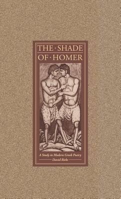 The Shade of Homer - Ricks, David