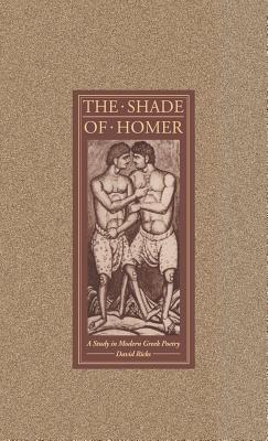 The Shade of Homer - Ricks, David