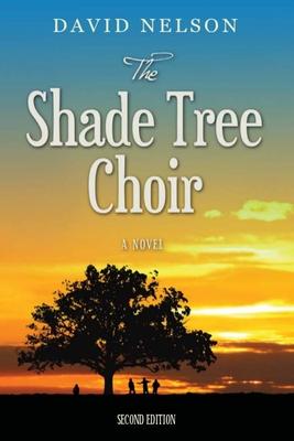 The Shade Tree Choir - Nelson, David