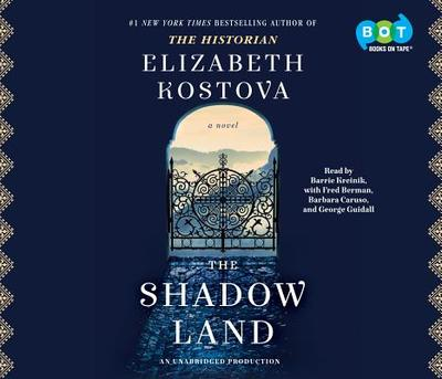 The Shadow Land - Kostova, Elizabeth, and Kreinik, Barrie (Read by), and Berman, Fred (Read by)