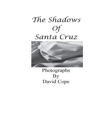 The Shadows of Santa Cruz - Cope, David