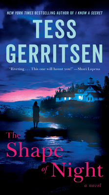 The Shape of Night - Gerritsen, Tess