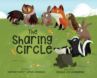 The Sharing Circle - Larsen-Jonasson, Theresa Corky