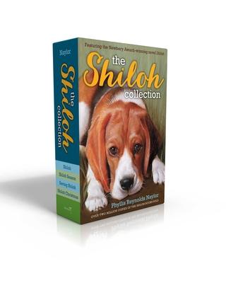 The Shiloh Collection: Shiloh; Shiloh Season; Saving Shiloh; Shiloh Christmas - Naylor, Phyllis Reynolds