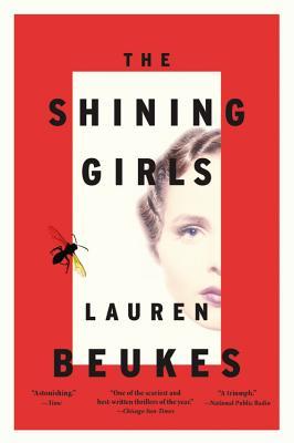 The Shining Girls - Beukes, Lauren