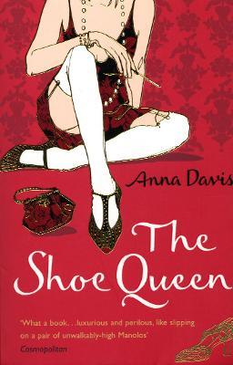 The Shoe Queen - Davis, Anna