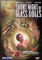 The Short Night of Glass Dolls