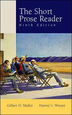 The Short Prose Reader: Annotated Instructor's Edition - Muller, Gilbert H