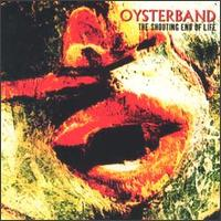 The Shouting End of Life - Oysterband