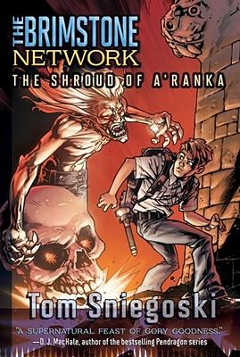 The Shroud of A'Ranka - Sniegoski, Thomas E