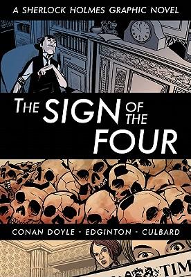 The Sign of the Four - Edginton, Ian, MR, and Doyle, Arthur Conan, Sir
