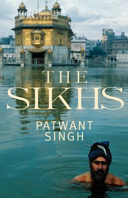 The Sikhs - Singh, Patwant