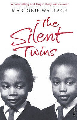 The Silent Twins - Wallace, Marjorie