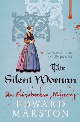 The Silent Woman - Marston, Edward
