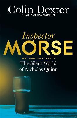 The Silent World of Nicholas Quinn - Dexter, Colin