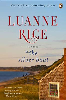 The Silver Boat - Rice, Luanne