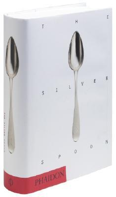 The Silver Spoon - Editors of Phaidon Press