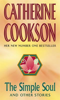 The Simple Soul and Other Stories - Cookson, and Cookson, Catherine