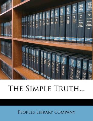 The Simple Truth... - Company, Peoples Library