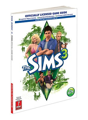 The Sims 3 (console): Prima's Official Game Guide - Browne, Catherine