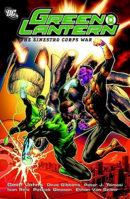 The Sinestro Corps War, Volume 2 - Johns, Geoff, and Gibbons, Dave, and Tomasi, Peter J