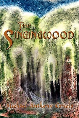 The Singingwood - Cariola, Michael Anthony
