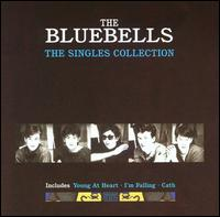 The Singles Collection - The Bluebells