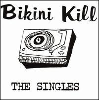 The Singles - Bikini Kill