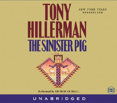 The Sinister Pig CD - Hillerman, Tony, and Guidall, George (Read by)