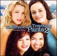 The Sisterhood of the Traveling Pants 2 [Original Soundtrack] - Original Soundtrack