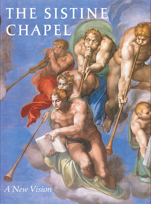 The Sistine Chapel: A New Vision - Pfeiffer, Heinrich W