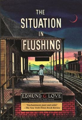 The Situation in Flushing - Love, Edmund G, and Arnett, Judd (Foreword by)