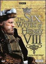 The Six Wives of Henry VIII [4 Discs]