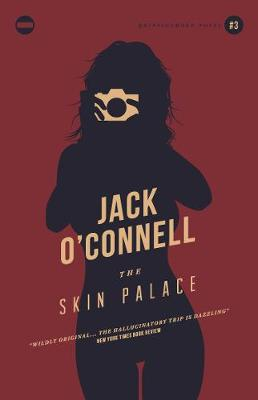 The Skin Palace - O'Connell, Jack