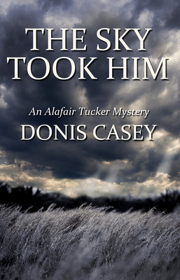 The Sky Took Him - Casey, Donis