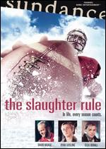 The Slaughter Rule - Alex Smith; Andrew J. Smith